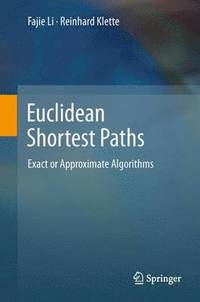 Euclidean Shortest Paths (häftad)