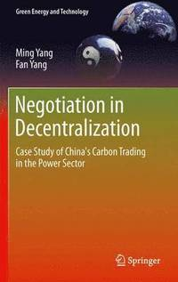Negotiation in Decentralization (häftad)