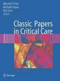 Classic Papers in Critical Care (häftad)