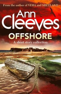 Offshore - E-bok - Ann Cleeves (9781447276623) | Bokus