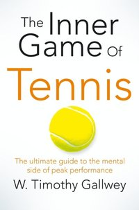 Inner Game of Tennis (e-bok)