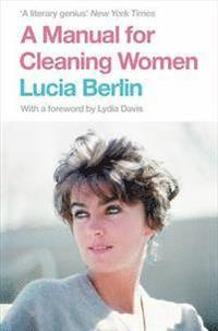 A Manual for Cleaning Women (häftad)