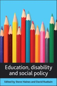 Education, disability and social policy (e-bok)