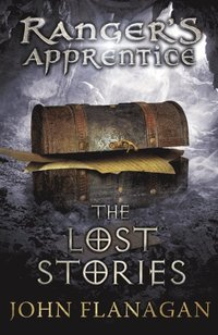 Lost Stories (Ranger's Apprentice Book 11) (e-bok)