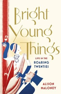 Bright Young Things (e-bok)