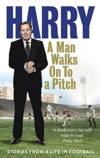 Man Walks On To a Pitch (e-bok)