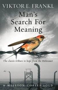 Man's Search For Meaning (e-bok)