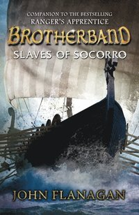 Slaves of Socorro (Brotherband Book 4) (e-bok)
