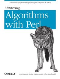 Mastering Algorithms with Perl (e-bok)