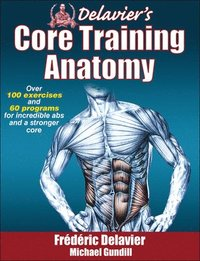 Delavier's Core Training Anatomy (häftad)
