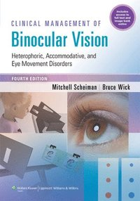 Clinical Management of Binocular Vision (häftad)