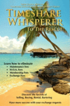 Timeshare Whisperer to the Rescue: Eliminate Maintenance Fees! Discover the Secerts of Selling, Buying, Rental, Bartering