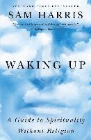 Waking Up: A Guide to Spirituality Without Religion (häftad)
