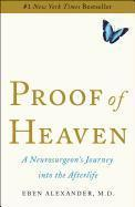 Proof of Heaven: A Neurosurgeon's Journey Into the Afterlife (inbunden)