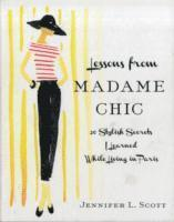 Lessons From Madame Chic (inbunden)