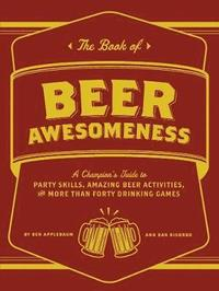 The Book of Beer Awesomeness (häftad)