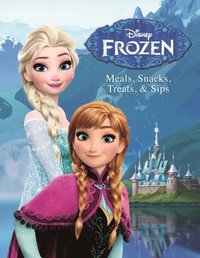 Disney Frozen: Meals, Snacks, Treats & Sips (e-bok)
