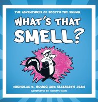 What's That Smell? (e-bok)