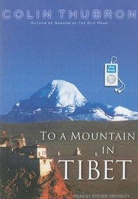 To a Mountain in Tibet (cd-bok)