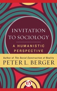 Invitation to Sociology (e-bok)