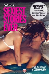 Cosmo's Sexiest Stories Ever (e-bok)