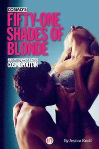 Cosmo's Fifty-One Shades of Blonde (e-bok)