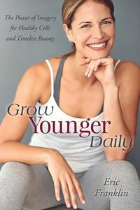 Grow Younger Daily (häftad)