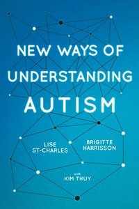 New Ways of Understanding Autism (häftad)