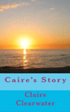 Caire's Story