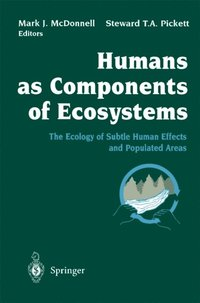 Humans as Components of Ecosystems (e-bok)