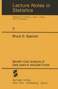 Benefit-Cost Analysis of Data Used to Allocate Funds (e-bok)