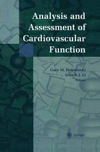 Analysis and Assessment of Cardiovascular Function (häftad)