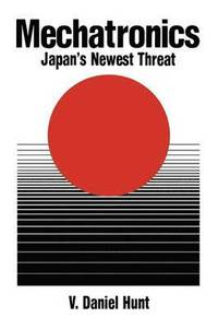 Mechatronics: Japan's Newest Threat (häftad)
