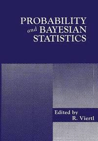 Probability and Bayesian Statistics av Reinhard Viertl (Häftad)