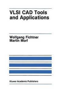 VLSI CAD Tools and Applications av Wolfgang Fichtner, Martin Morf (Häftad)