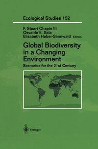 Global Biodiversity in a Changing Environment (e-bok)