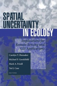 Spatial Uncertainty in Ecology (e-bok)