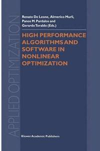 High Performance Algorithms and Software in Nonlinear Optimization (häftad)