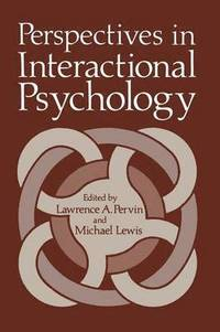 Perspectives in Interactional Psychology (häftad)
