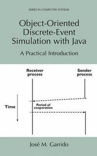 Object-Oriented Discrete-Event Simulation with Java (häftad)
