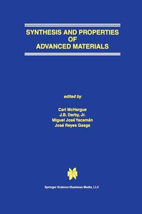 Synthesis and Properties of Advanced Materials (häftad)