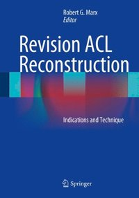 Revision ACL Reconstruction (e-bok)