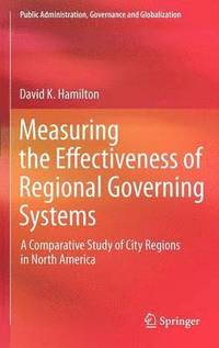 Measuring the Effectiveness of Regional Governing Systems (inbunden)