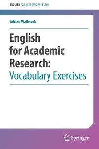 English for Academic Research: Vocabulary Exercises (häftad)