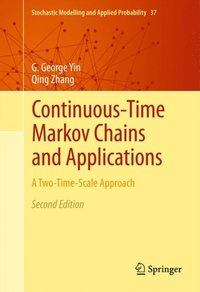 Continuous-Time Markov Chains and Applications (e-bok)