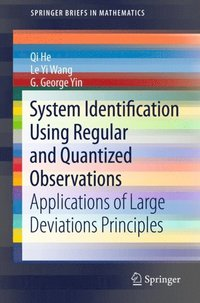 System Identification Using Regular and Quantized Observations (e-bok)