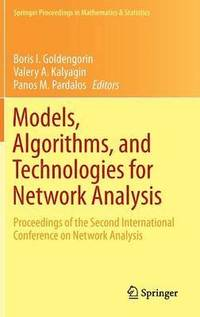 Models, Algorithms, and Technologies for Network Analysis (inbunden)