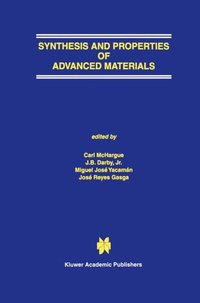 Synthesis and Properties of Advanced Materials (e-bok)