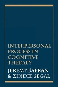 Interpersonal Process in Cognitive Therapy (e-bok)