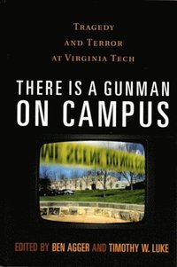 There is a Gunman on Campus (e-bok)